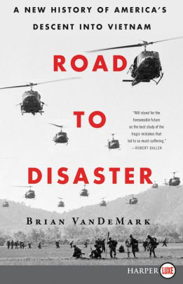"""Road to Disaster"" with Author Brian VanDeMark"